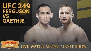 UFC 249:  FERGUSON VS GAETHJE Watch Along Party