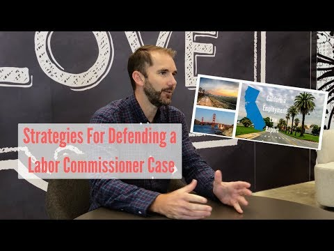 Strategies For Defending a Labor Commissioner Claim