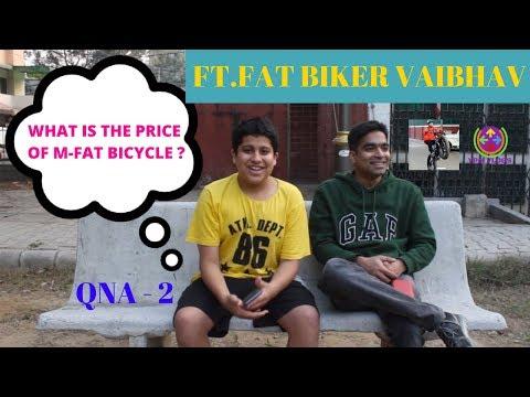 M-FAT BICYCLE PRICE REVEALED ? | QNA - 2 | FAT BIKER VAIBHAV |