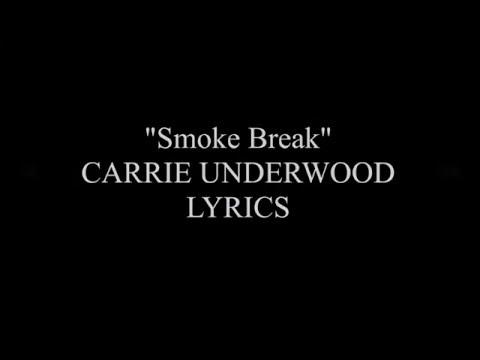 Smoke Break  Carrie Underwood Lyrics