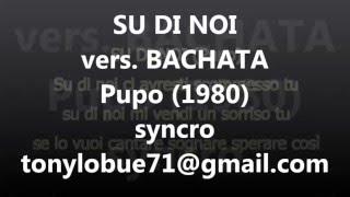 SU DI NOI bachata karaoke (Pupo, 1980)