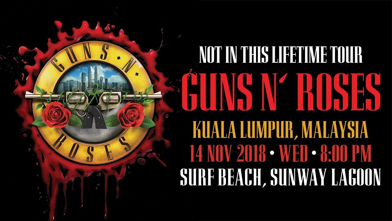 Guns N Roses Not In This Lifetime Tour In Malaysia Youtube