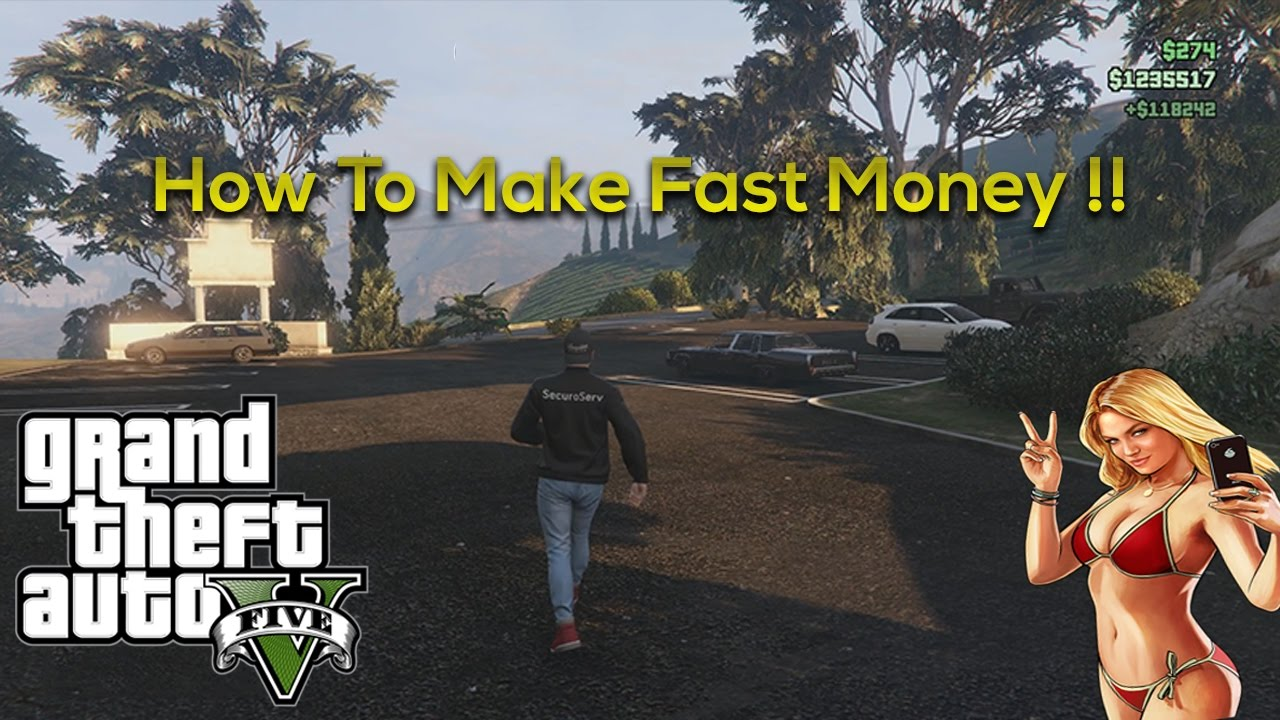 gta 5 how to make fast money