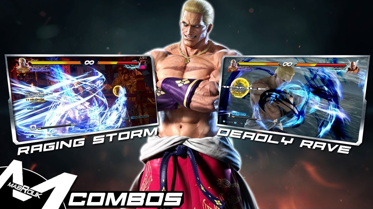 Tekken 7 Season 2 Geese Raging Storm Deadly Rave Combos Youtube Wild ambition) and hires billy kane as his personal bodyguard. tekken 7 season 2 geese raging storm deadly rave combos