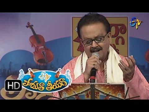 Adi Bhikshuvu Vadi Nedi Adigedi Song - SP Balu Performance in ETV Padutha Theeyaga - 4th April 2016