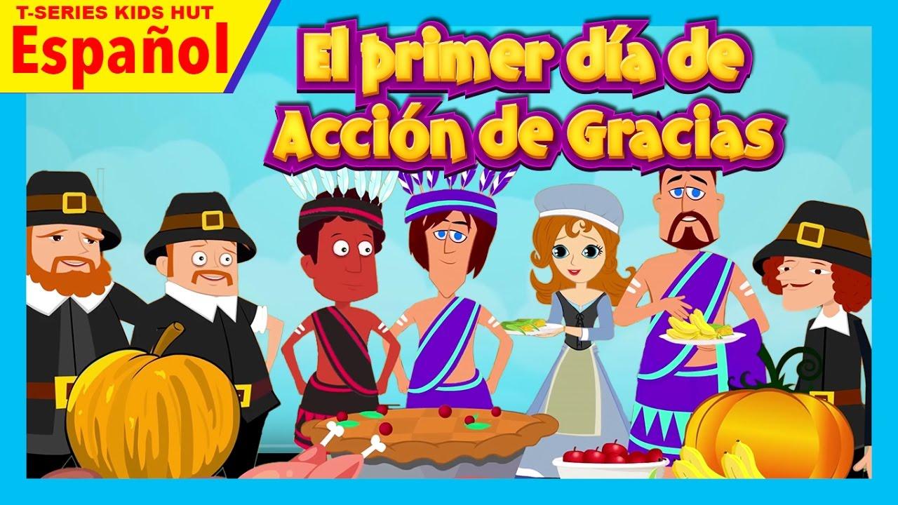 La Historia El Primer Día De Acción De Gracias Cuentos Infantiles En Español Youtube