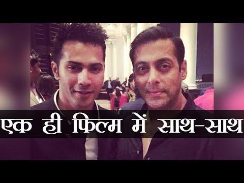 रेमो की फिल्म सलमान खान के साथ वरुण धवन thumbnail