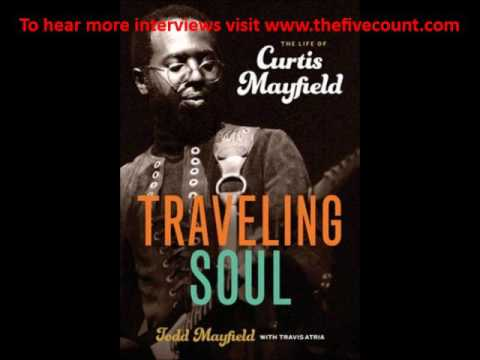 Curtis Mayfield Book - Todd Mayfield Interview