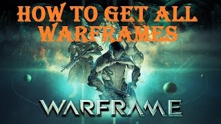 WarFrame - How To Get All Prime Warframes