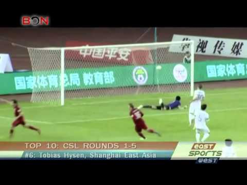 Chinese Super League first sixth Top 10 -- East West Sports 247