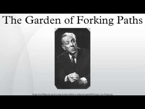 the garden of forking path essay