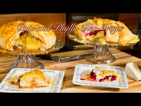 Brie Wrapped In Phyllo; 2 Ways