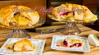Brie Wrapped in Phyllo 2 Ways