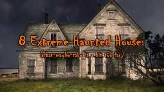 """MCKAMEY MANOR Presents """"8 Extreme Haunted Houses"""" ( That Maybe Go To Far)"""