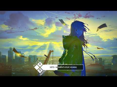 Nightcore  - Moments (feat. Adara)