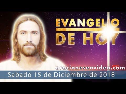 Evangelio de Hoy Sábado 15 Diciembre 2018 Ya ha venido, y no lo reconocieron