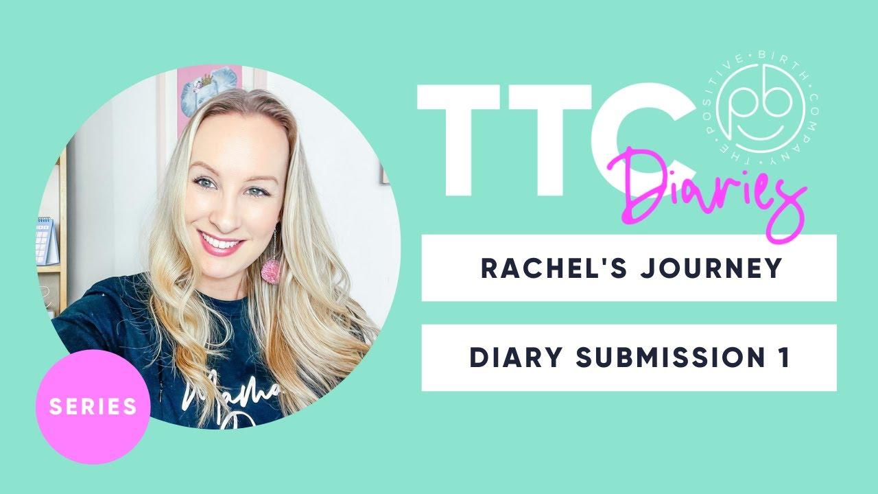 Rachel Davies - The TTC Diaries | Vol 1 | The Positive Birth Company