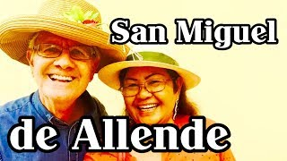 Why Ex Pats Living in San Miguel de Allende; Expats Retire and Vacation