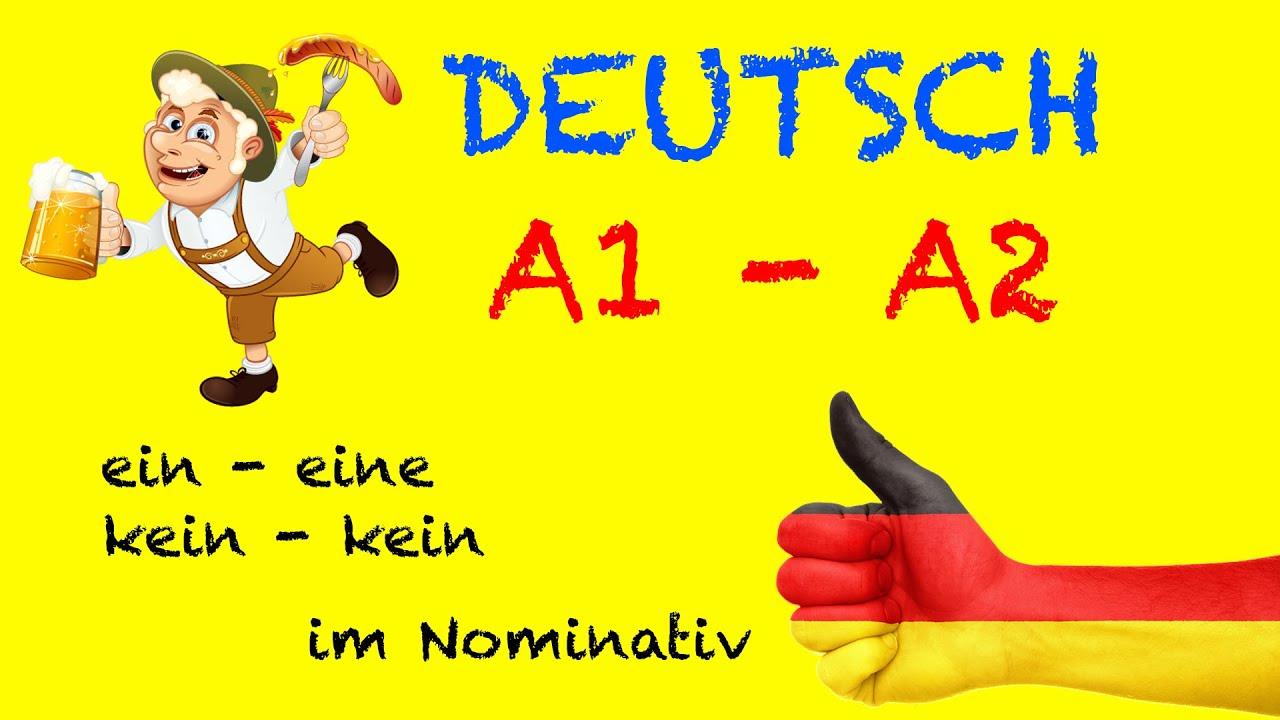 Deutsch für Anfänger - A1 / A2 Grammatik: ein, eine, kein, keine im ...