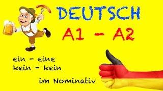 Deutsch für Anfänger - A1 / A2 Grammatik: ein, eine, kein, keine im Nominativ | start Deutsch als Zw