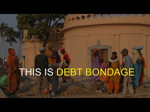 This is Debt Bondage