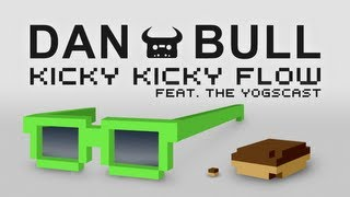 Repeat youtube video Dan Bull - Kicky Kicky Flow