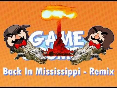 Game Grumps Remix - 'Back in Mississippi'