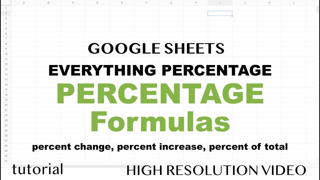 Percentage percent change percent increase percent of total percentage percent change percent increase percent of total formulas google sheets tutorial baditri Image collections