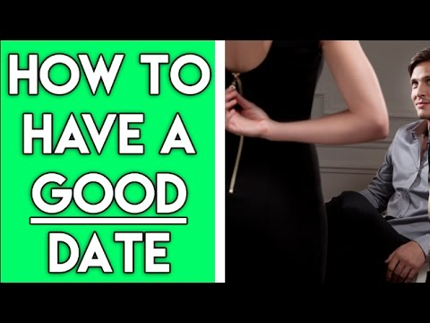 How To Have A Good First Date