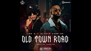 Jon Z x Eladio Carrion - Old Town Road (Spanish Remix)