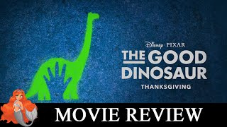 THE GOOD DINOSAUR Review: Prime Pixar or Jurassic Junk?