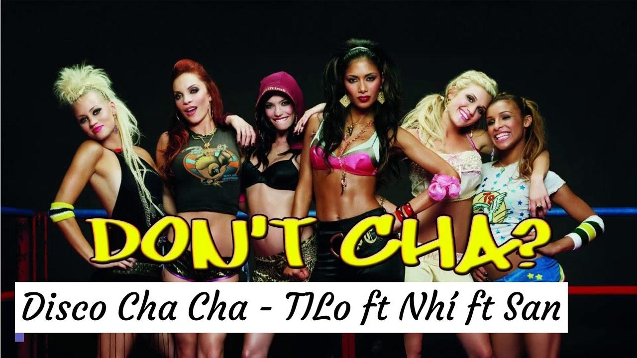 Disco Cha Cha - TILo ft Chivas Nhí ft San Remix