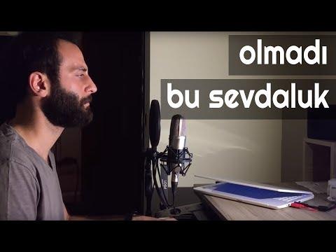 OLMADI BU SEVDALUK - Ünal Sofuoğlu