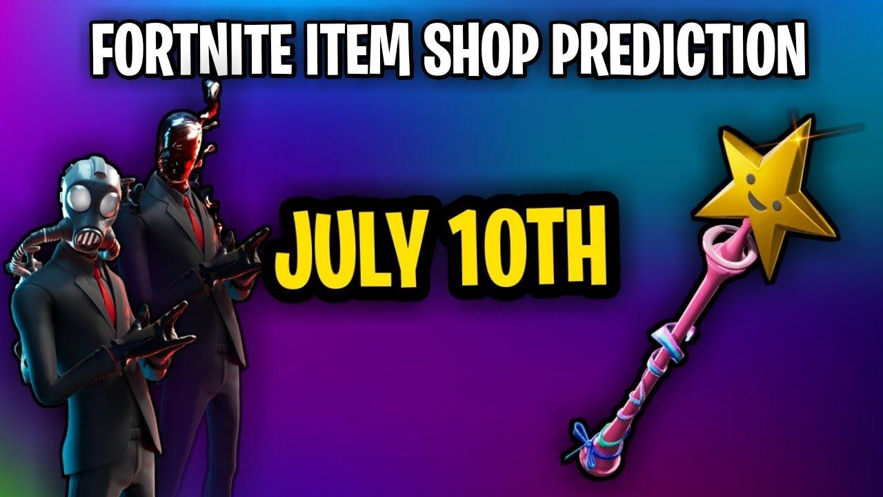 Fortnite Item Shop Prediction - July 10th 2020