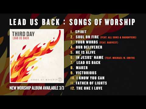 Third Day - Lead Us Back: Songs Of Worship Album Preview