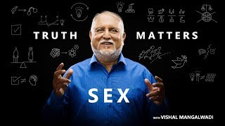 3. How the West Harnessed Sexual Energy - Truth Matters - Vishal Mangalwadi