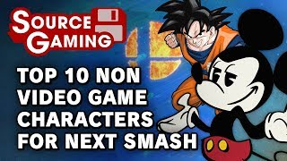Top 10 Non-Video Game Characters for Next Smash - SG Choice (Patreon Request)