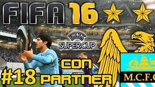 FIFA 16 Manchester City Modo Carrera #18 | PRIMER TITULO | CON PARTNER