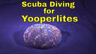 Treasure dive found Yooperlites while Scuba Diving Lake Superior
