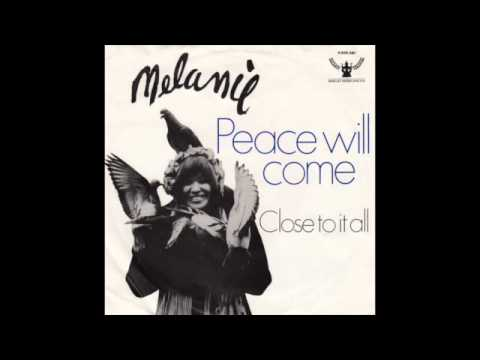Melanie Peace Will Come (According To Plan)