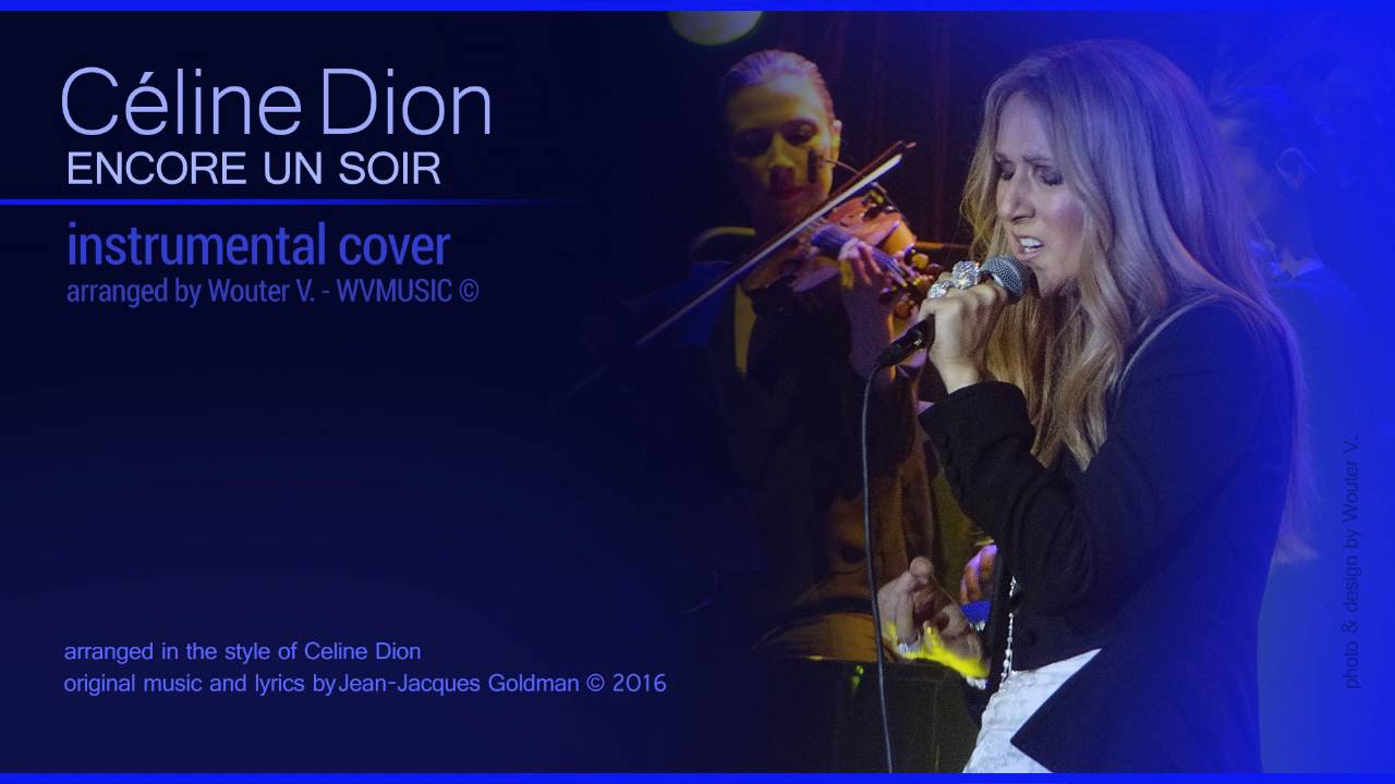 Celine dion encore un soir instrumental cover by for On traverse un miroir celine dion
