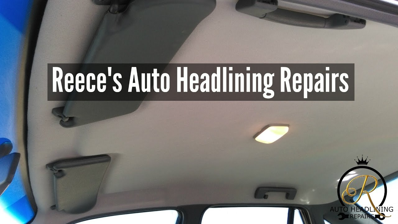 Repair Car Headliner In Adelaide Youtube
