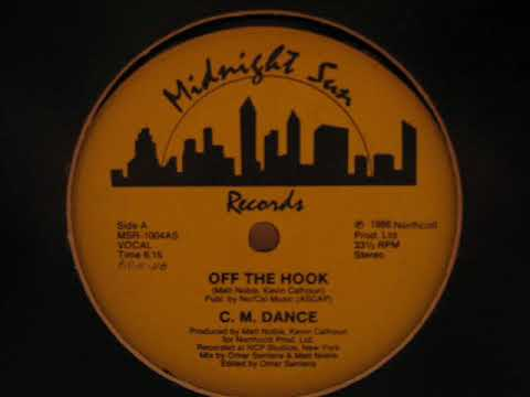 """C.M. Dance- Off The Hook (12"""" VOCAL)"""
