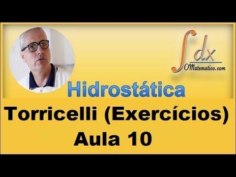 Hidrostática - Aula 10 - Torricelli ( Exercícios )