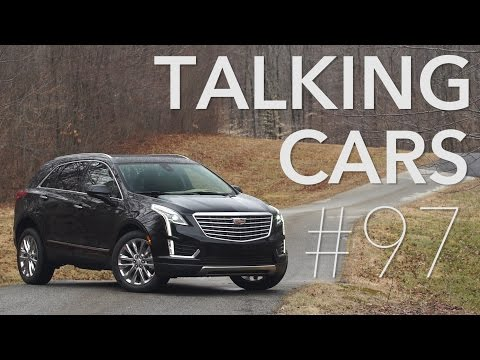 Talking Cars with Consumer Reports #97: Cadillac CT6, XT5, and Chevrolet Volt