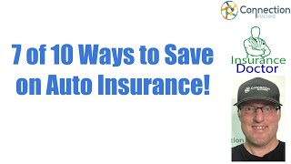 #7 of 10 ways to save on auto insurance!