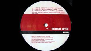 Central Seven - Missing [DJ Mellow - D Radio Cut #2]