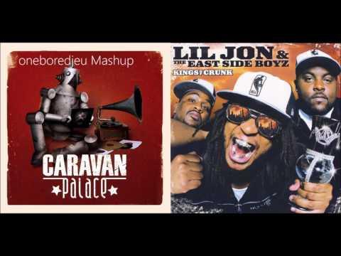 Lil Jon's Palace - Caravan Palace vs. Lil Jon feat. Ying Yang Twins (Mashup)