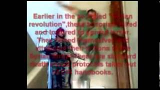 18+ The Making of Terror and Lies in Syria... Free Syrian Army Exposed as Terrorists