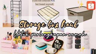 SHOPEE HAUL STORAGE BOX || Review storage mulai dr 5ribuan!!✨